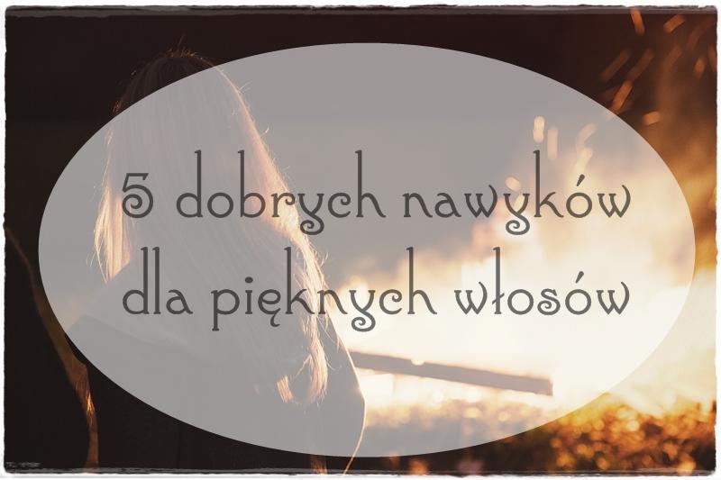5 dobrych nawyków