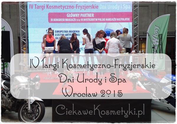IV Targi Kosmetyczno-Fryzjerskie Dni Urody i Spa 2015