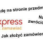 Jak zamawiać na Aliexpress?