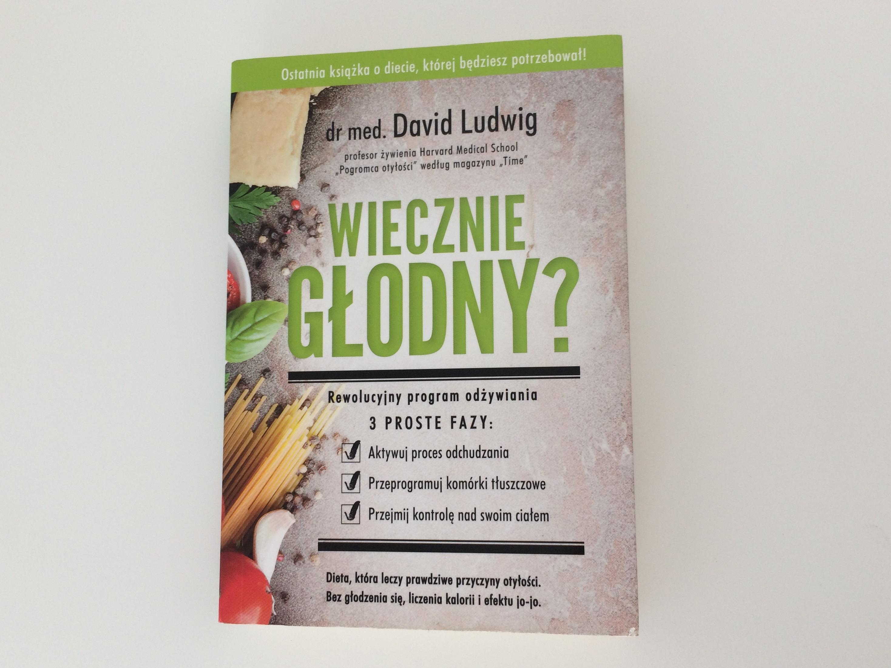 dr med. David Ludwig - Wiecznie głodny?