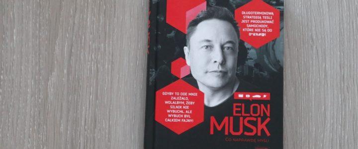 Elon Musk. Co naprawdę myśli - okładka książki